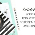 Wie dir ein Redaktionsplan bei deinem Content-Marketing hilft