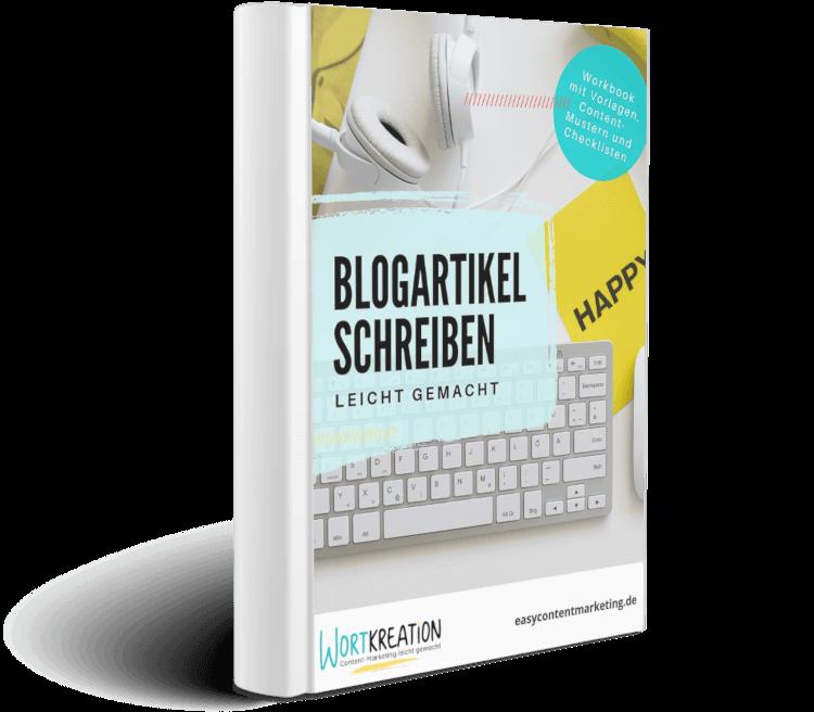 Blogartikel schreiben leicht gemacht - die Schritt-für-Schritt-Anleitung für perfekte Blogartikel