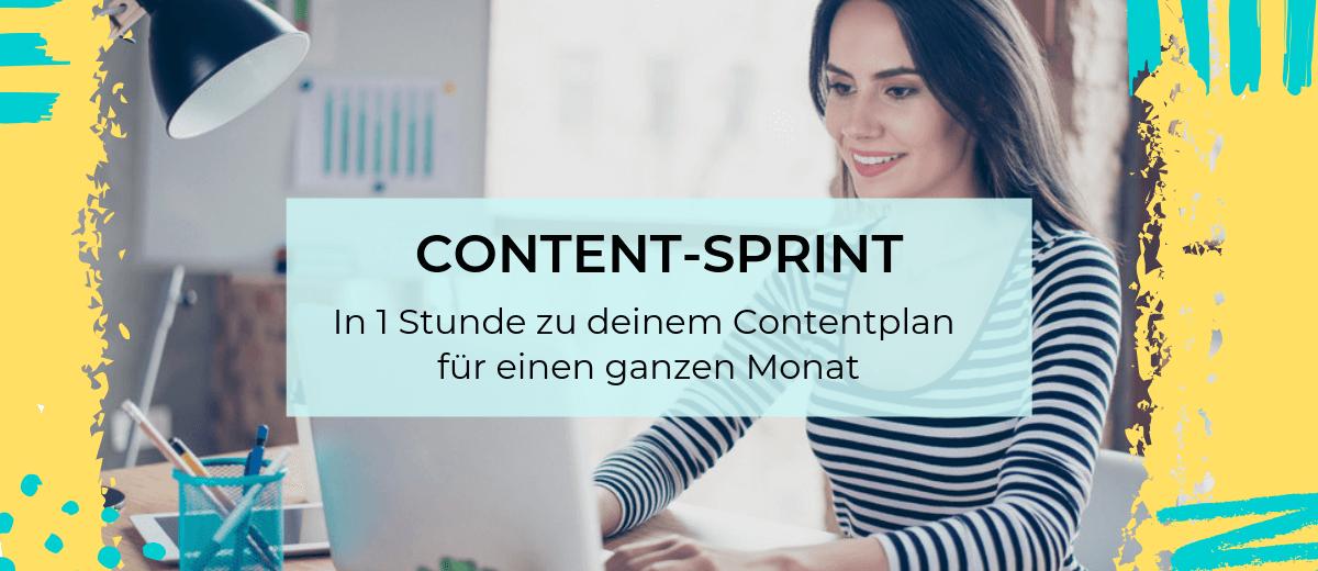 Content-Sprint - in 1 Stunde zu deinem Contentplan für einen ganzen Monat