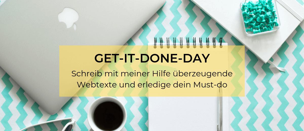 Get-it-done-Day: Schreib mit meiner Hilfe deine Webtexte und erledige dein Must-do