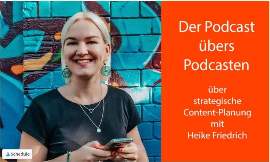 Der Podcast übers Podcasten über strategische Content.Planung mit Heike Friedrich