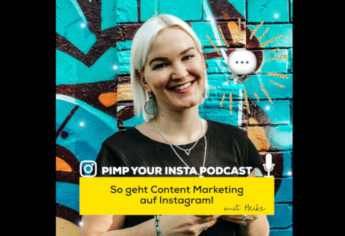 So geht Content Marketing auf Instagram - Pimp Your Insta Podcast